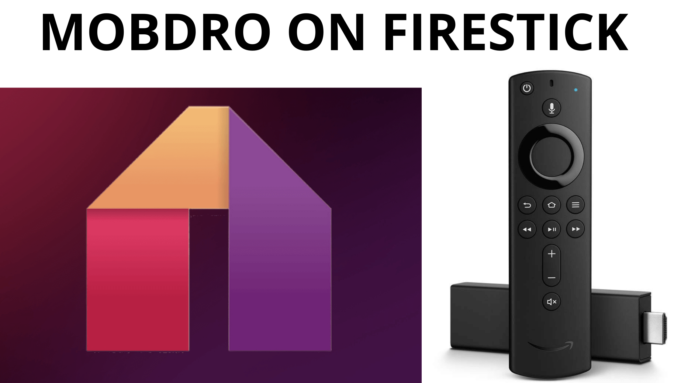 How to Download and Install Mobdro on Firestick - Apps For Smart Tv
