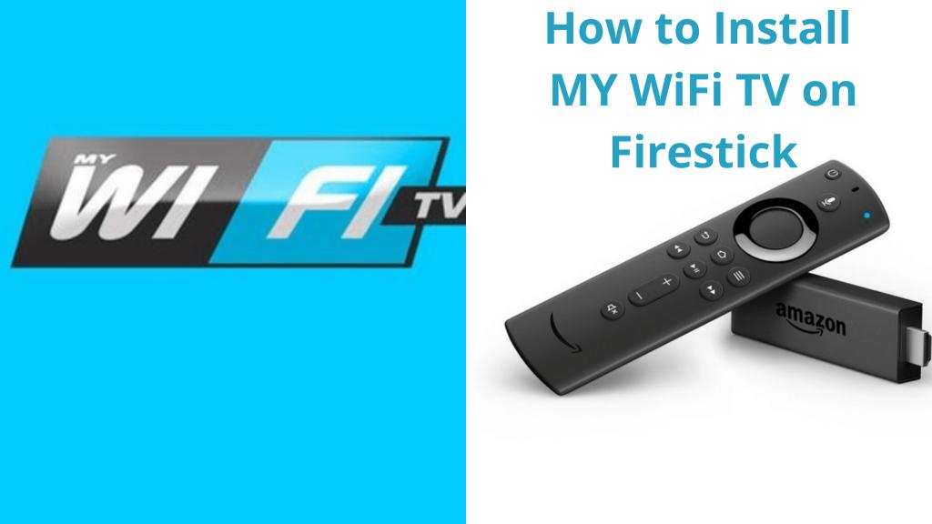 MyWiFi TV on Firestick