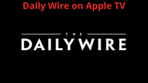 Daily Wire on Apple TV
