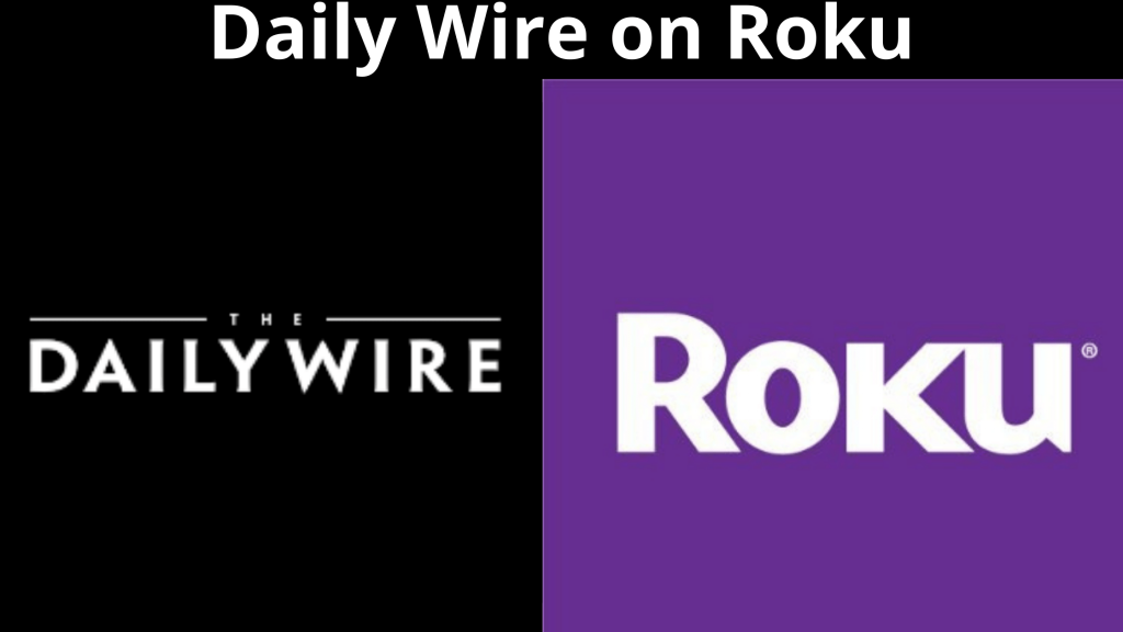 Daily Wire on Roku