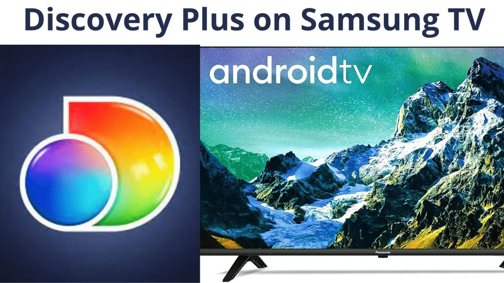 Discovery Plus on Samsung TV
